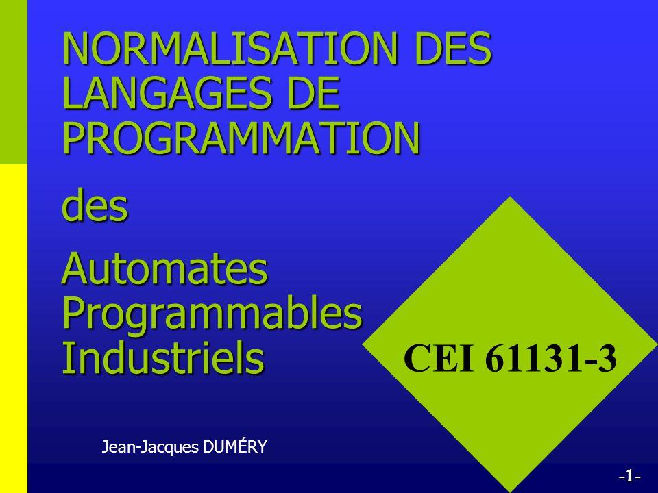NORMALISATION DES LANGAGES DE PROGRAMMATION des Automates Programmables Industriels