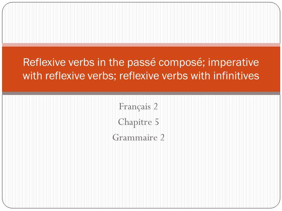 Français 2 Chapitre 5 Grammaire 2