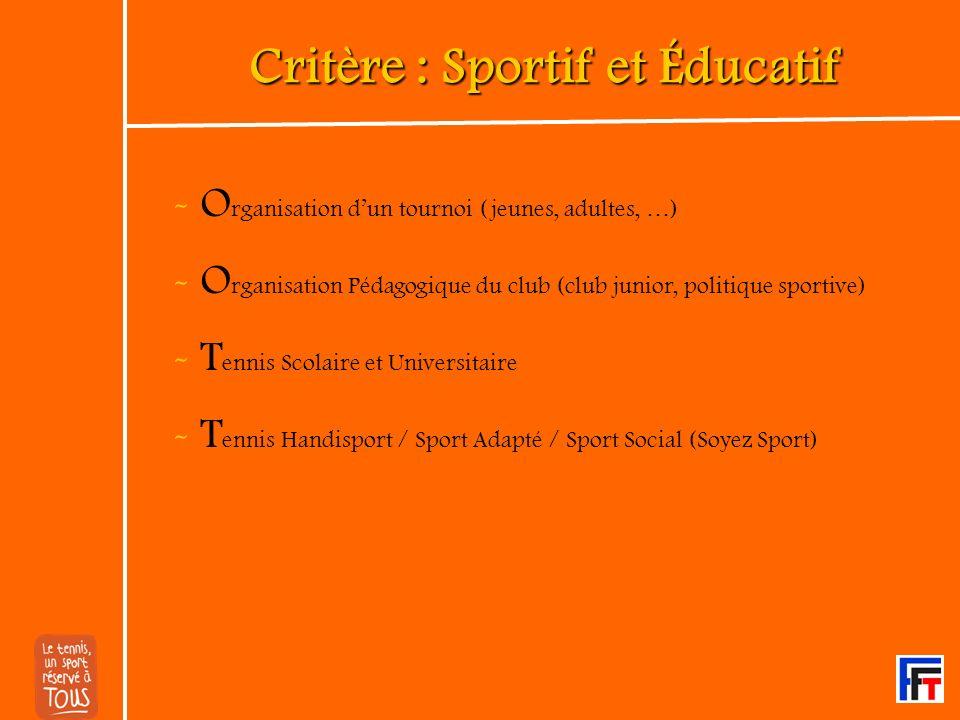 Critère : Sportif et Éducatif