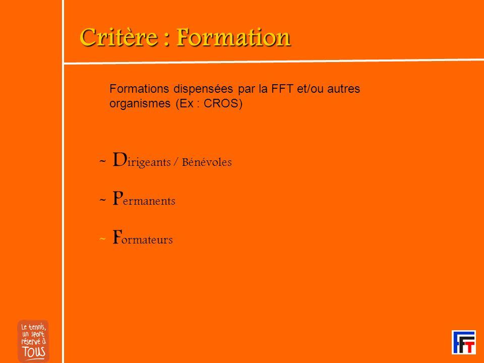 Critère : Formation Dirigeants / Bénévoles Permanents Formateurs