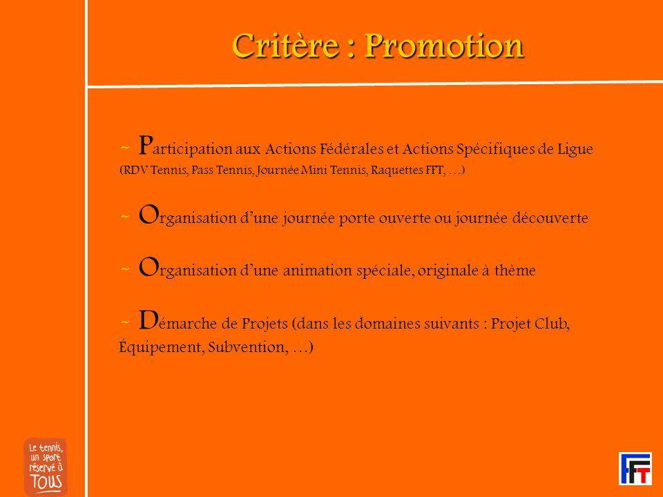 Critère : Promotion