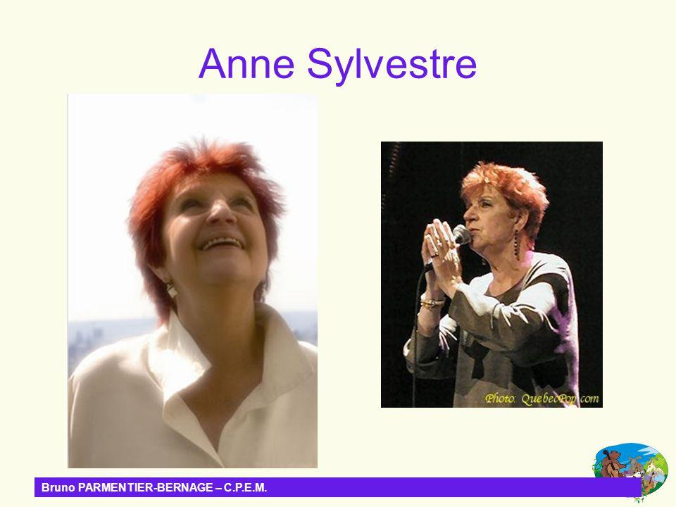 Anne Sylvestre Bruno PARMENTIER-BERNAGE – C.P.E.M.