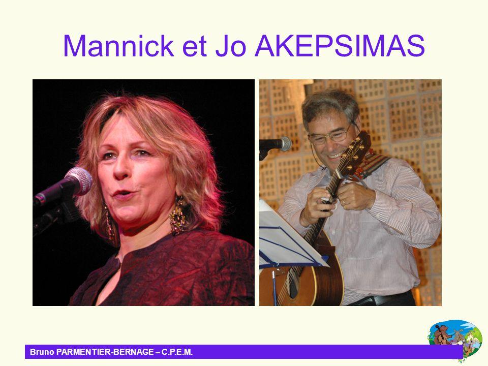 Mannick et Jo AKEPSIMAS