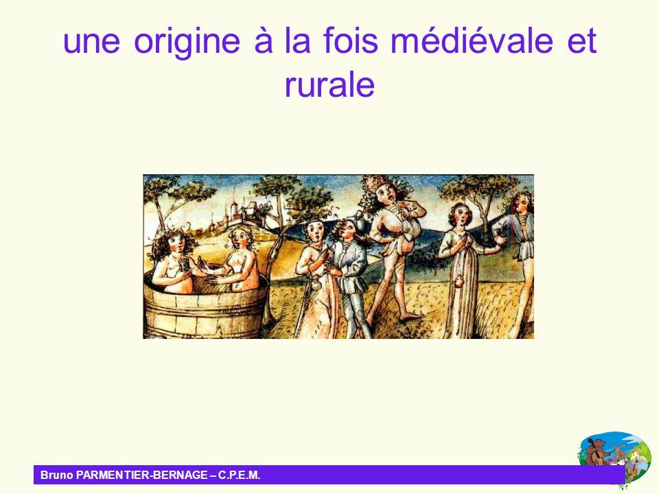 une origine à la fois médiévale et rurale