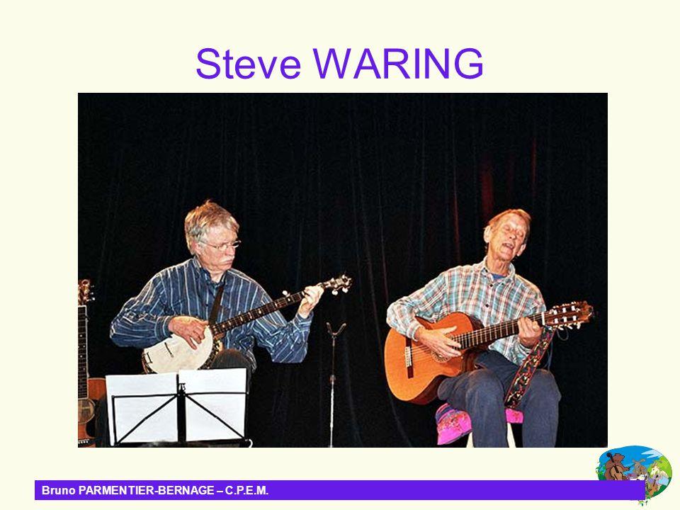 Steve WARING Bruno PARMENTIER-BERNAGE – C.P.E.M.