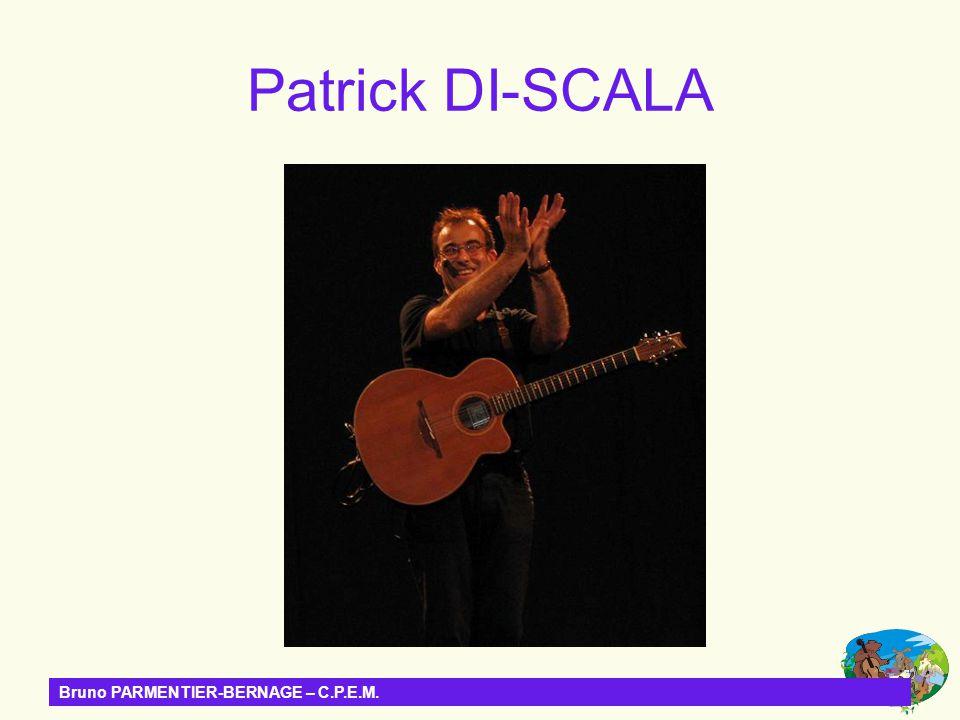 Patrick DI-SCALA Bruno PARMENTIER-BERNAGE – C.P.E.M.