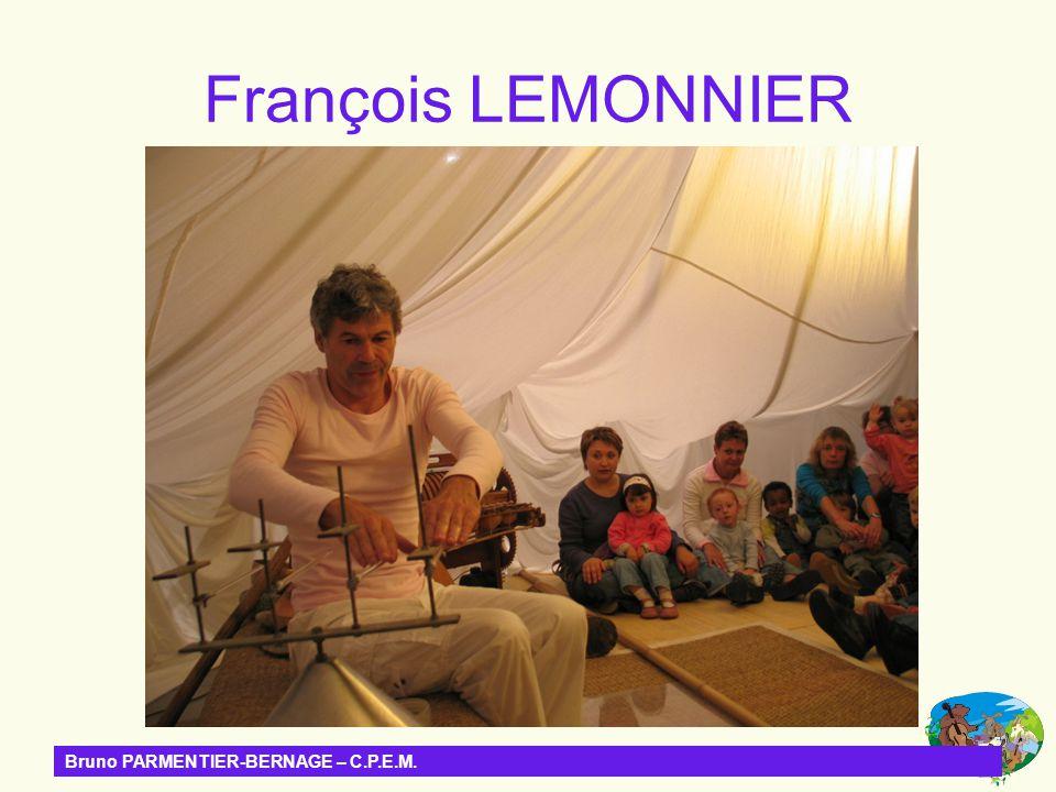 François LEMONNIER Bruno PARMENTIER-BERNAGE – C.P.E.M.