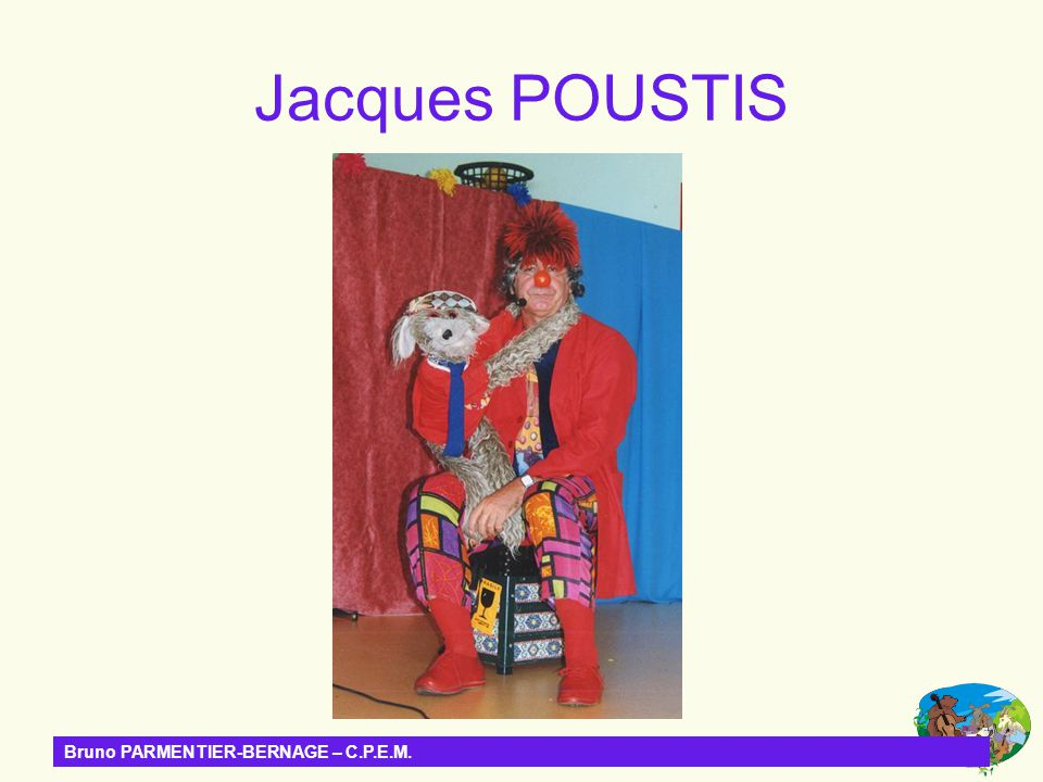 Jacques POUSTIS Bruno PARMENTIER-BERNAGE – C.P.E.M.