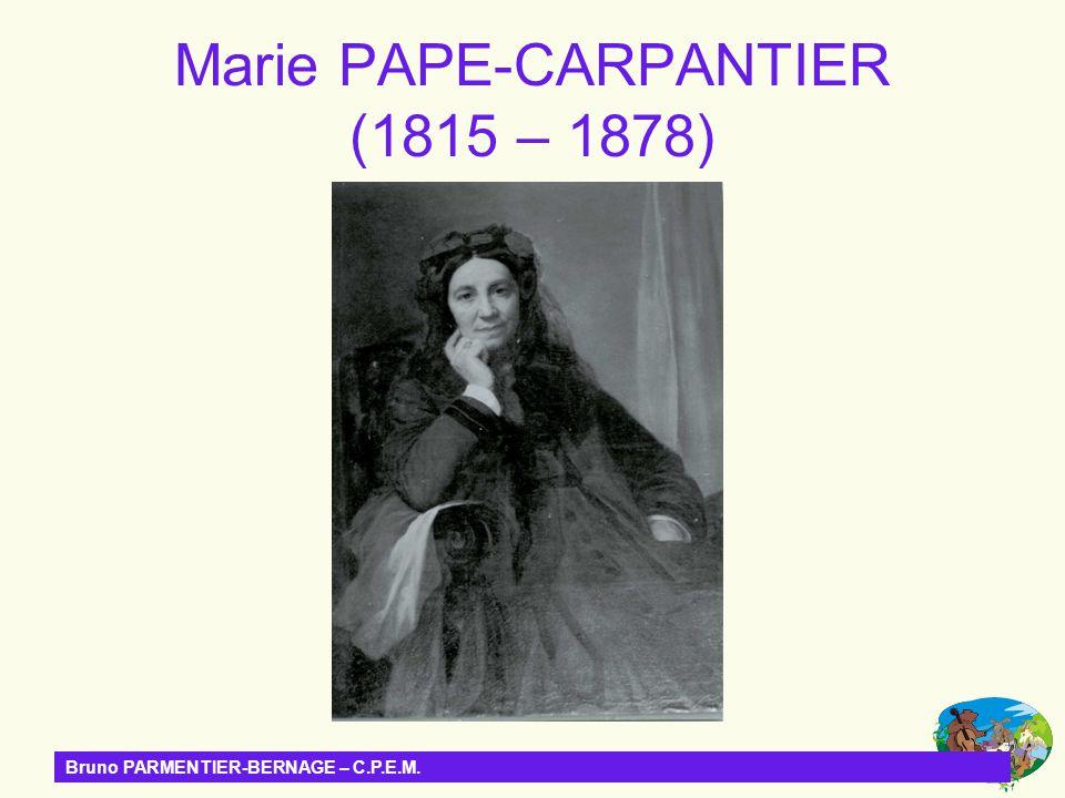 Marie PAPE-CARPANTIER (1815 – 1878)
