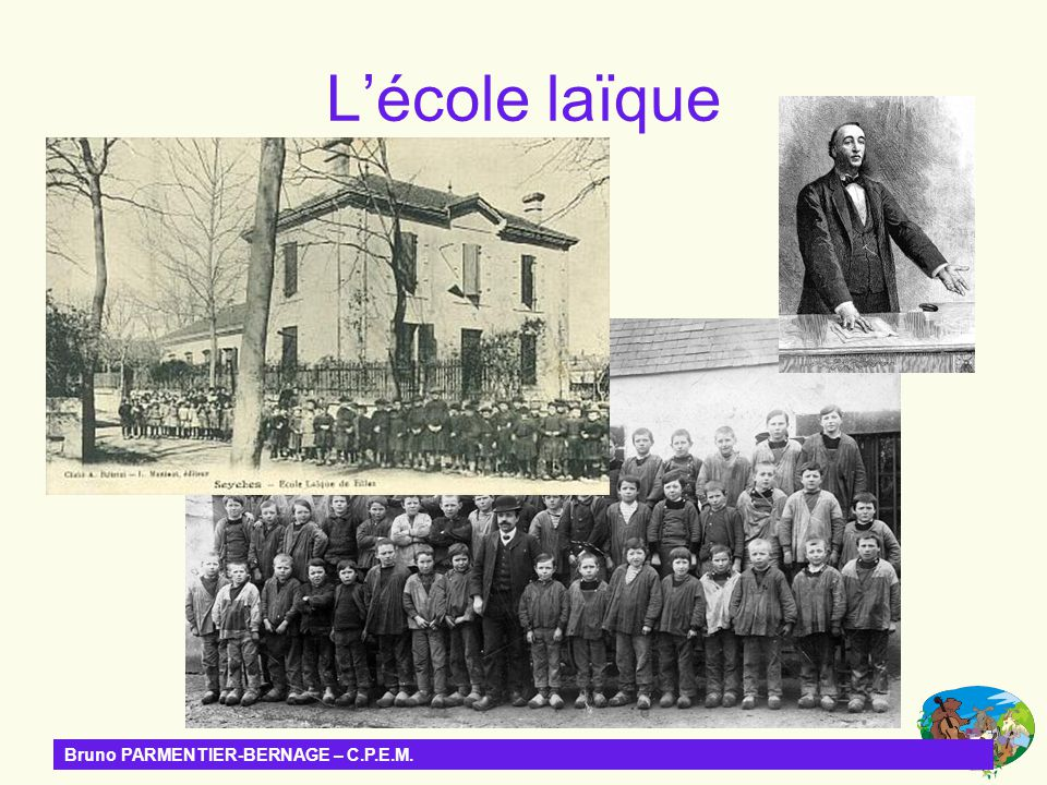 L'école laïque Bruno PARMENTIER-BERNAGE – C.P.E.M.