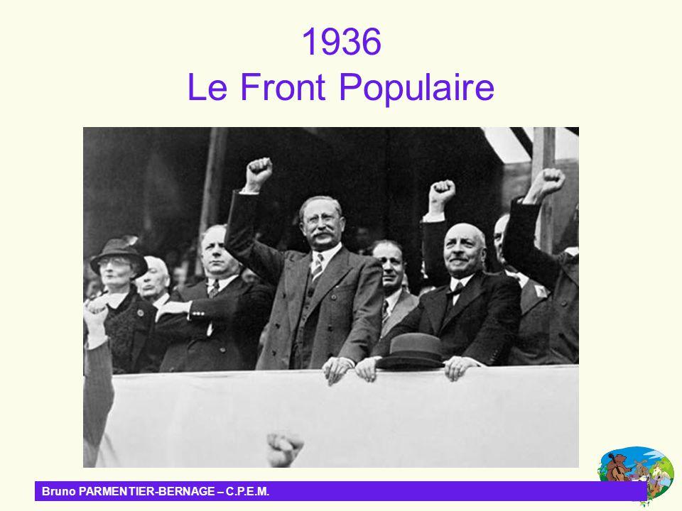 1936 Le Front Populaire Bruno PARMENTIER-BERNAGE – C.P.E.M.