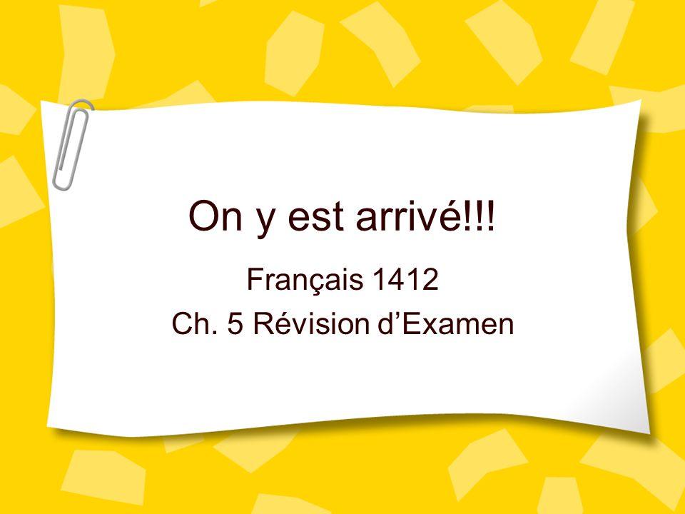 Français 1412 Ch. 5 Révision d'Examen