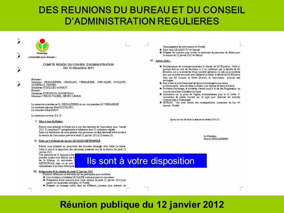 DES REUNIONS DU BUREAU ET DU CONSEIL D'ADMINISTRATION REGULIERES