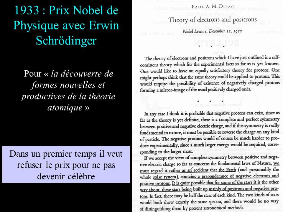 1933 : Prix Nobel de Physique avec Erwin Schrödinger
