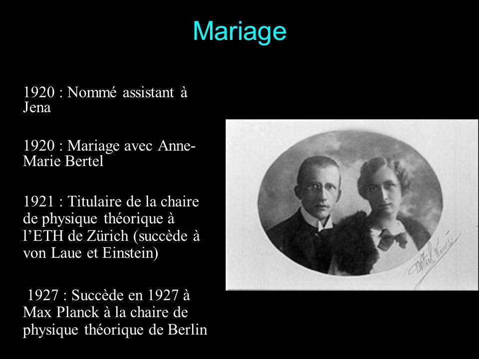 Mariage 1920 : Nommé assistant à Jena