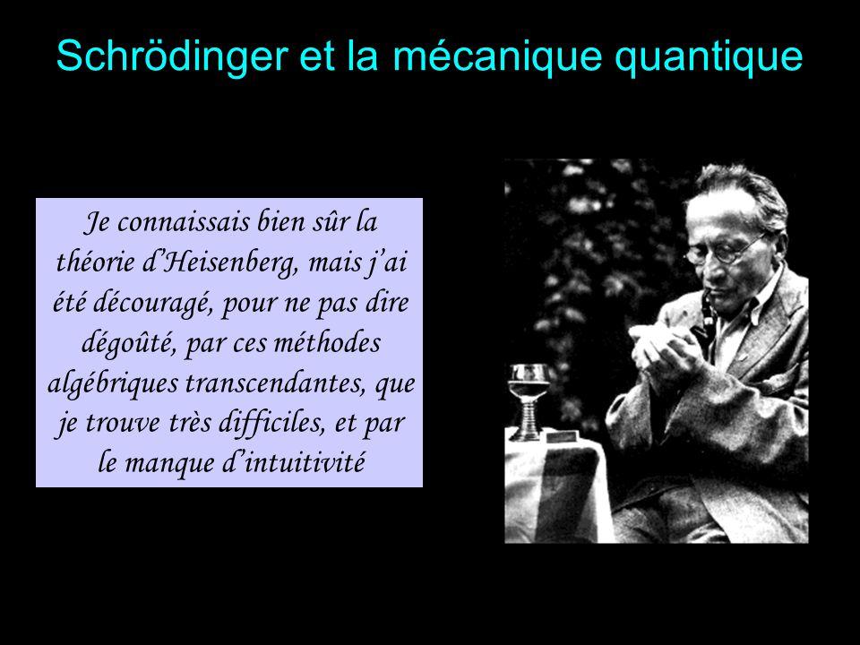 Schrödinger et la mécanique quantique