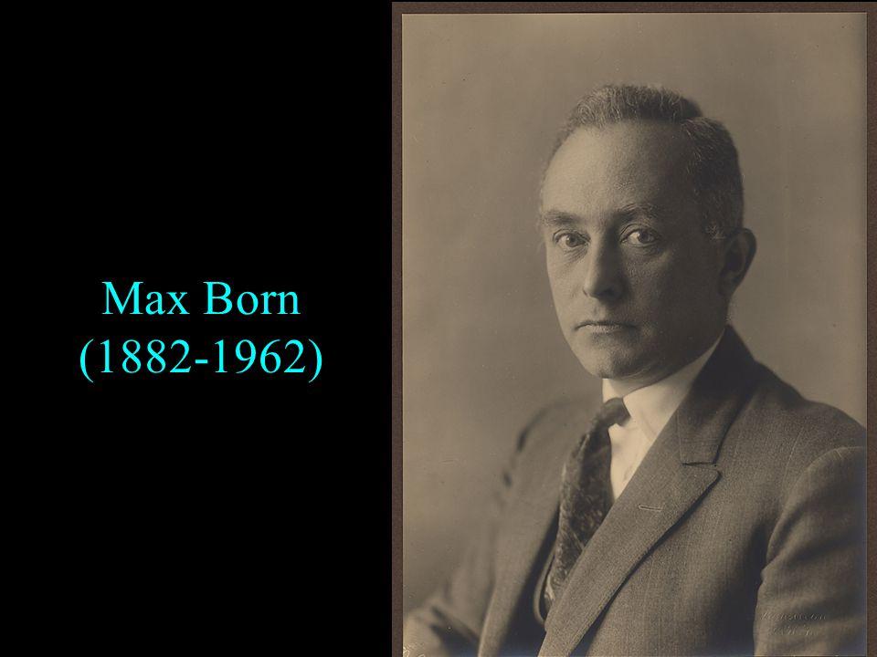 Max Born (1882-1962)