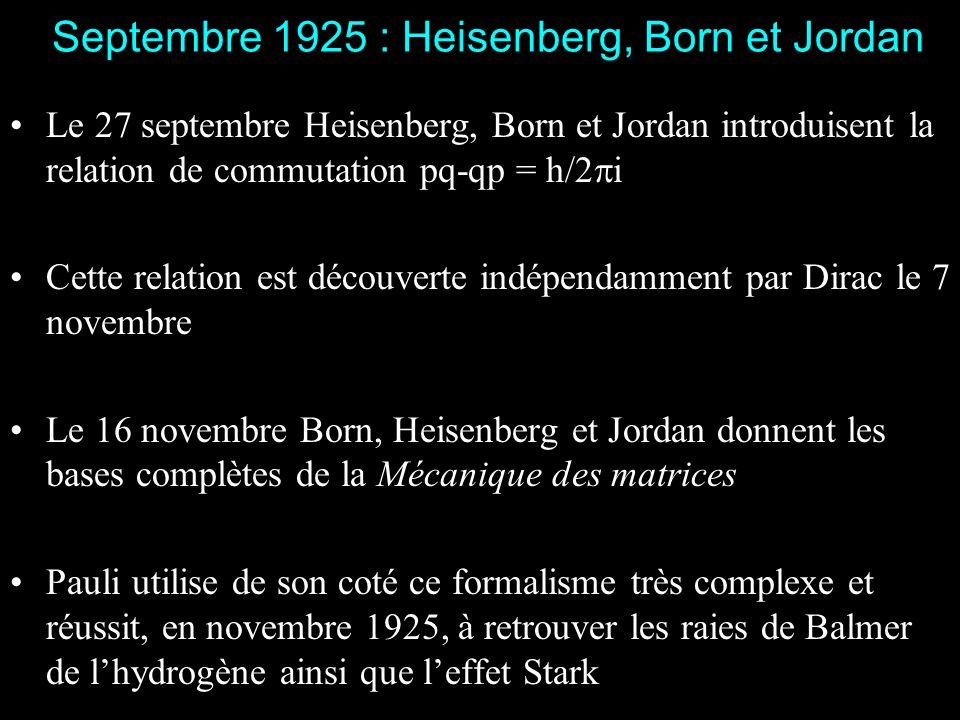 Septembre 1925 : Heisenberg, Born et Jordan