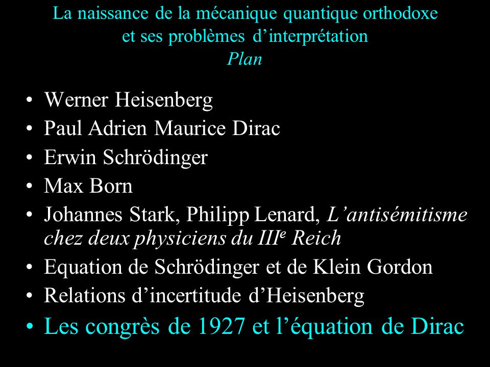 Les congrès de 1927 et l'équation de Dirac