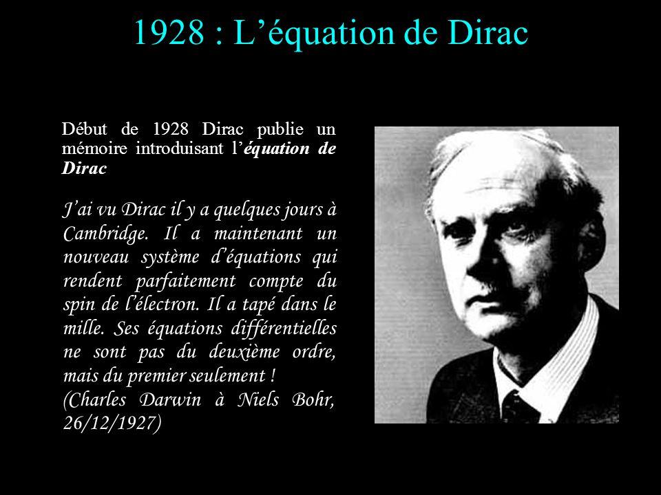 1928 : L'équation de Dirac (Charles Darwin à Niels Bohr, 26/12/1927)