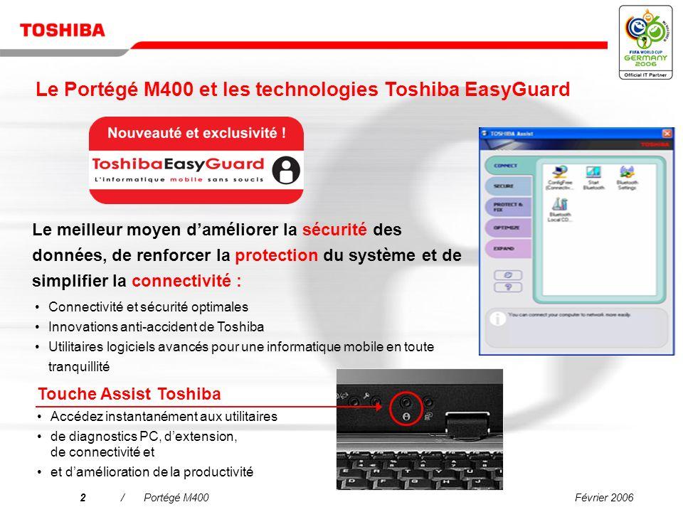 Le Portégé M400 et les technologies Toshiba EasyGuard