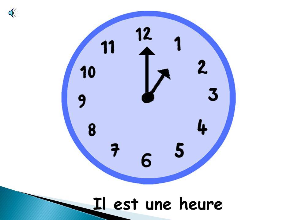 Il est une heure
