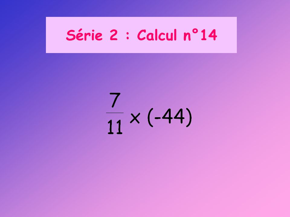 Série 2 : Calcul n°14