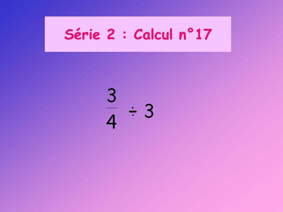 Série 2 : Calcul n°17