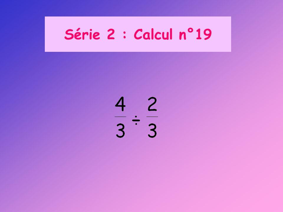 Série 2 : Calcul n°19
