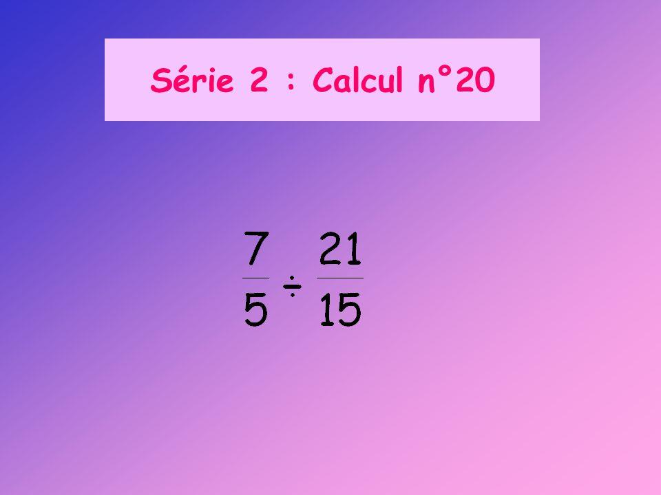Série 2 : Calcul n°20
