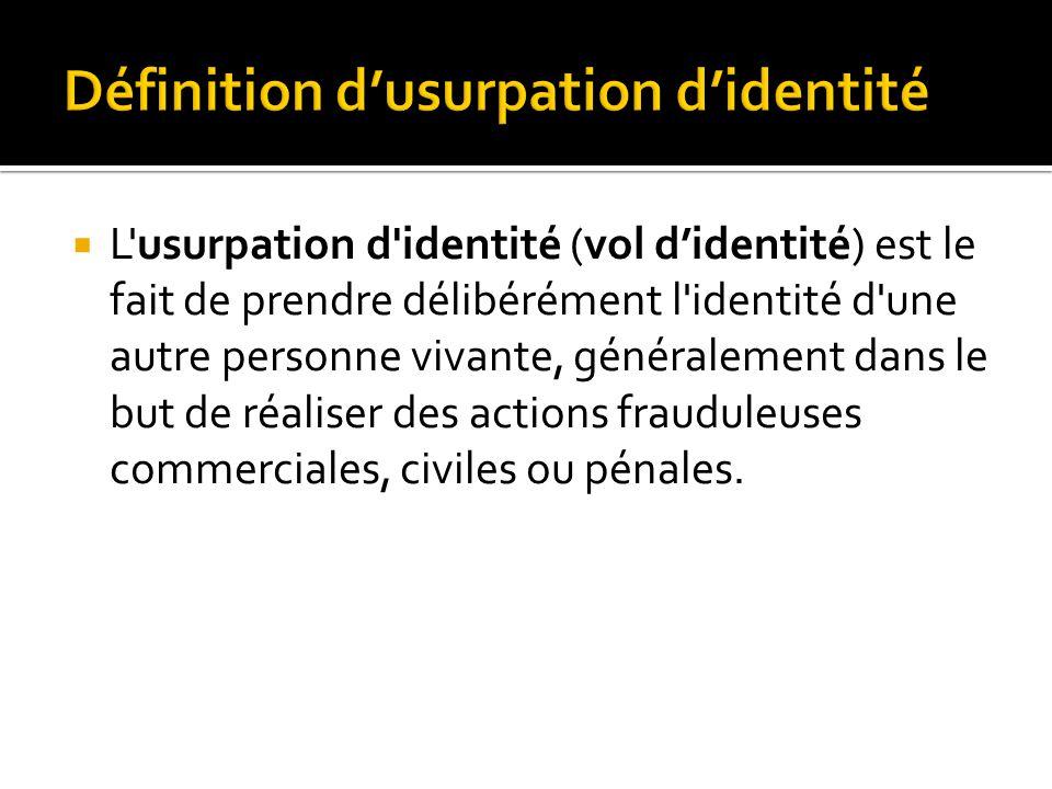 Définition d'usurpation d'identité