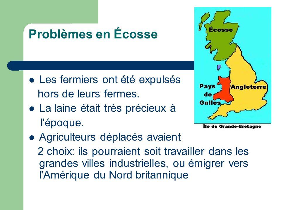 Problèmes en Écosse Les fermiers ont été expulsés