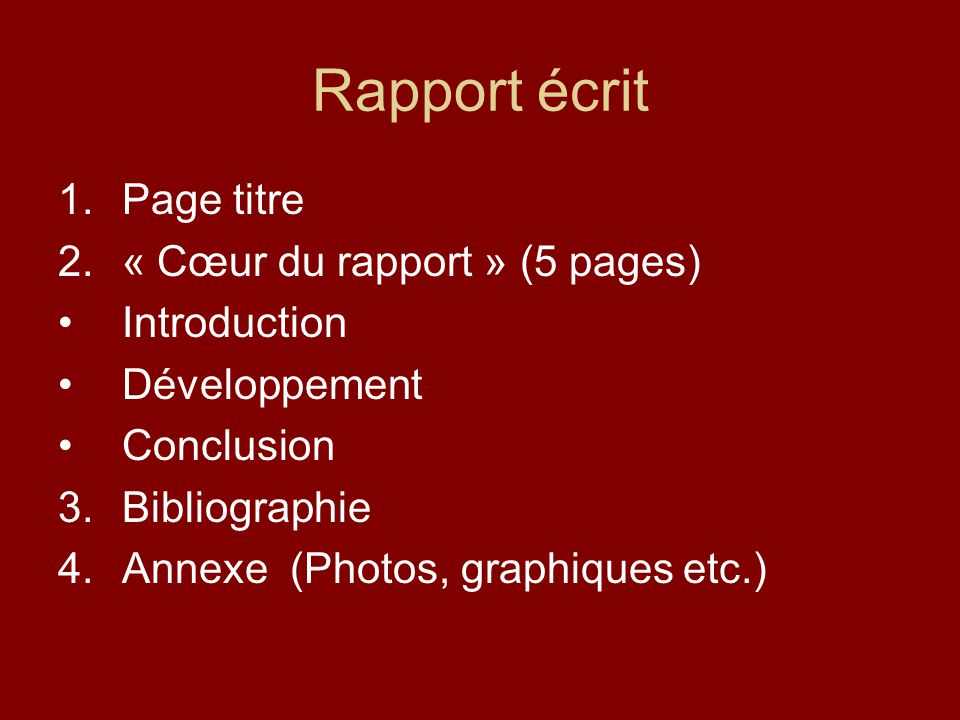 Rapport écrit Page titre « Cœur du rapport » (5 pages) Introduction