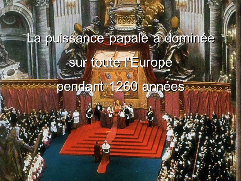 La puissance papale a dominée