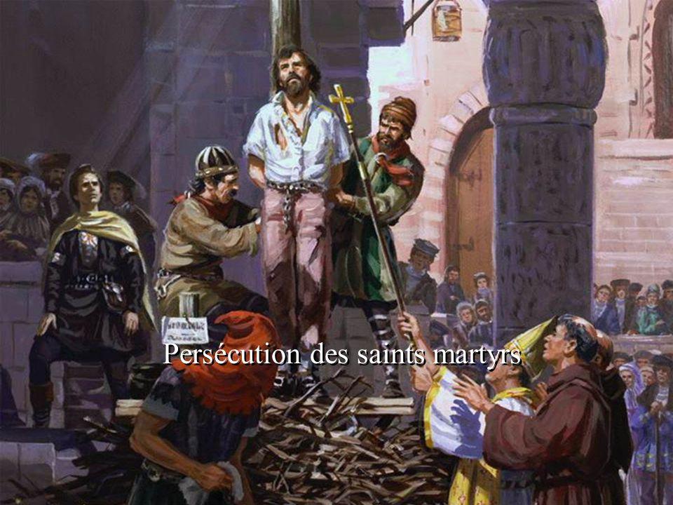 Persécution des saints martyrs