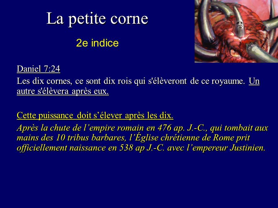 La petite corne 2e indice Daniel 7:24