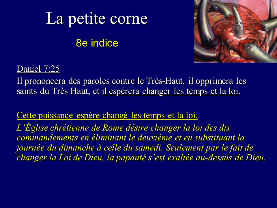 La petite corne 8e indice Daniel 7:25