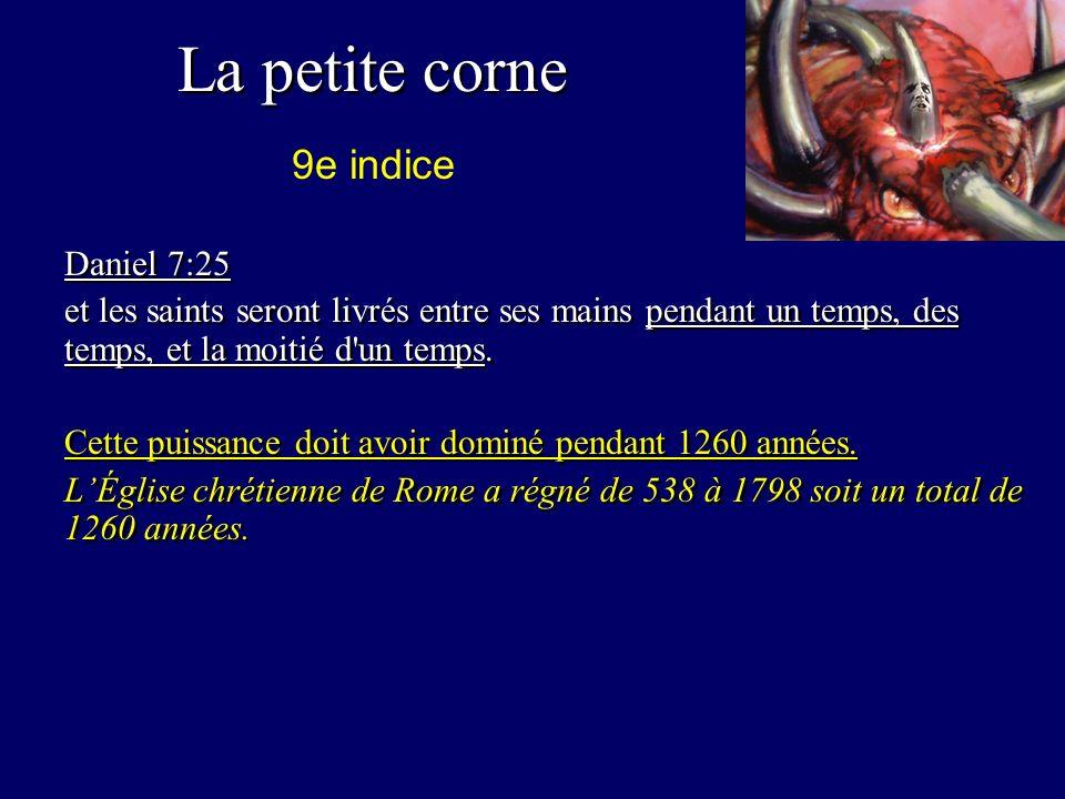 La petite corne 9e indice Daniel 7:25