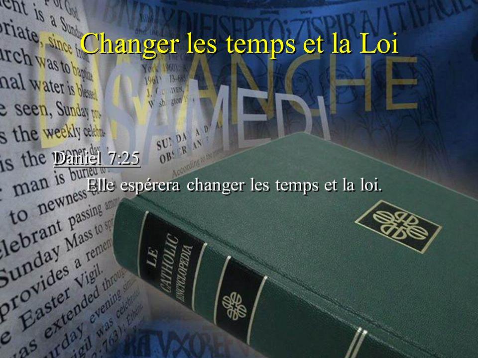 Changer les temps et la Loi