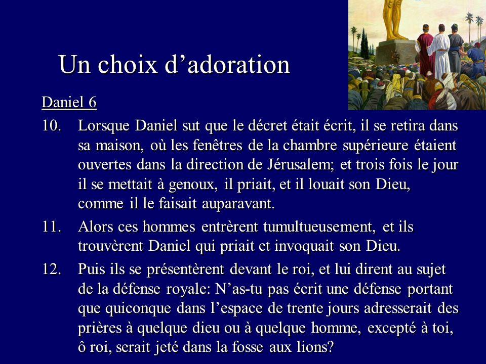 Un choix d'adoration Daniel 6