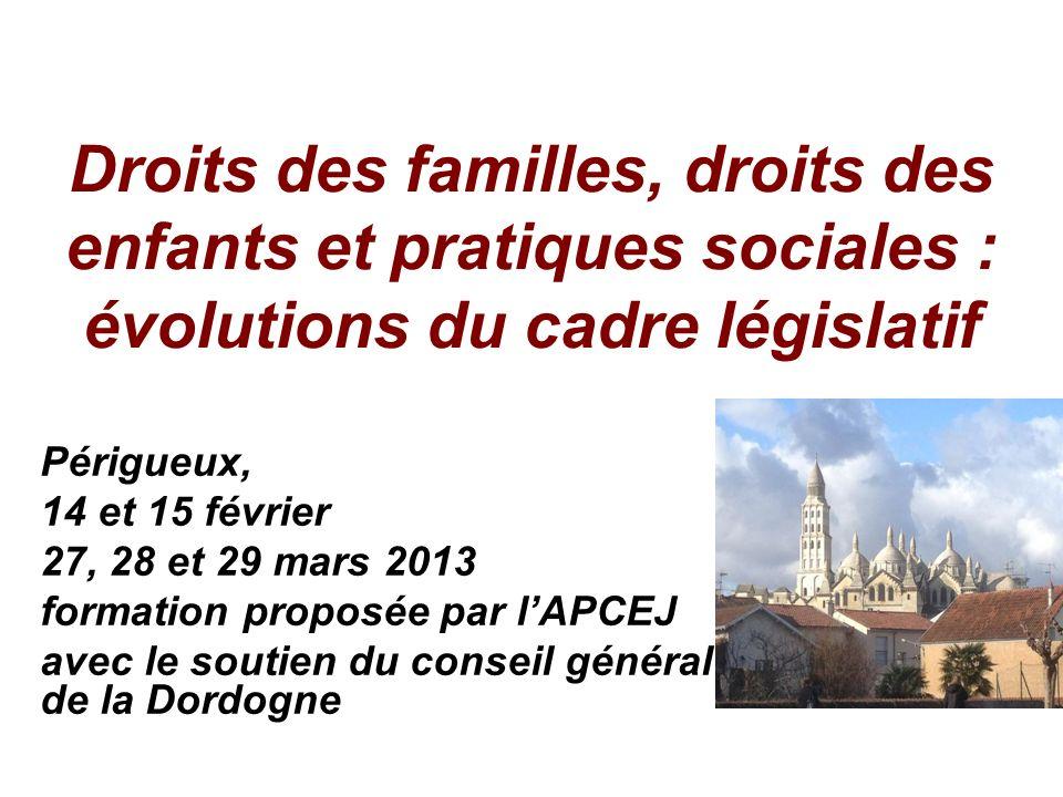 Droits des familles, droits des enfants et pratiques sociales : évolutions du cadre législatif