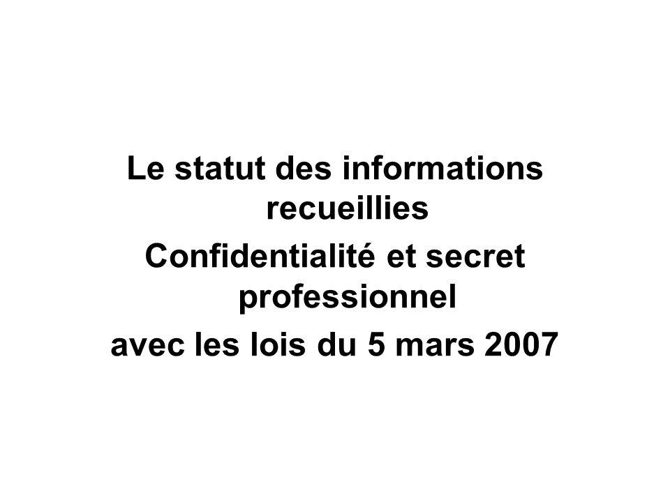 Le statut des informations recueillies