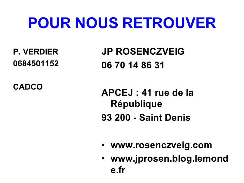 POUR NOUS RETROUVER JP ROSENCZVEIG 06 70 14 86 31