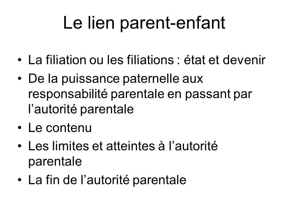 Le lien parent-enfant La filiation ou les filiations : état et devenir