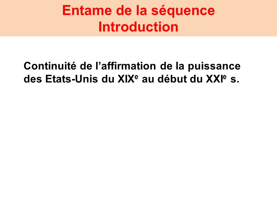 Entame de la séquence Introduction