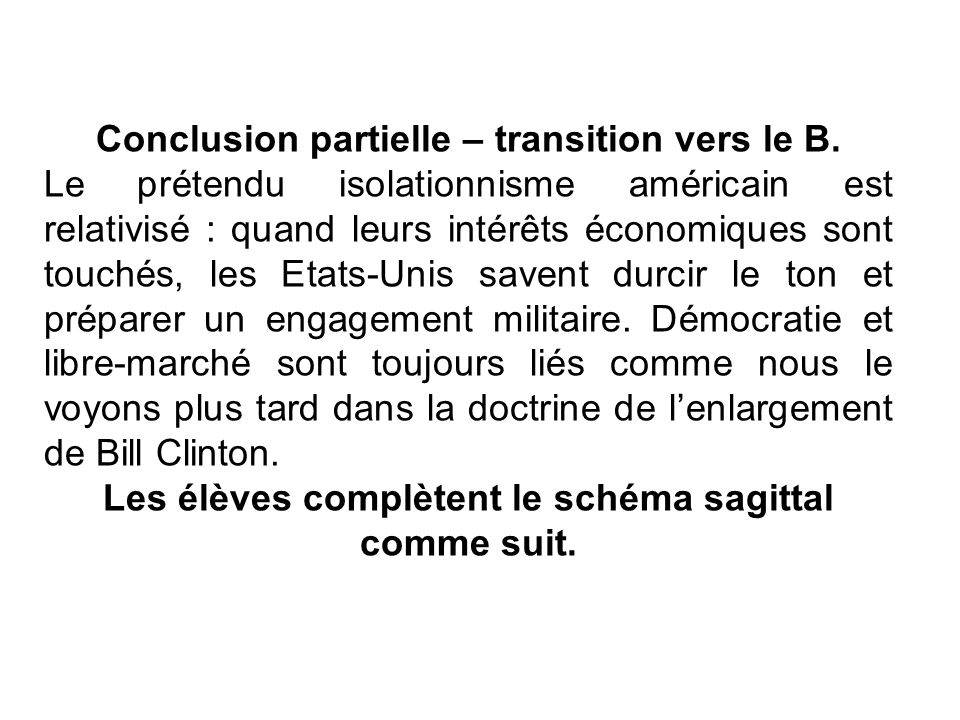 Conclusion partielle – transition vers le B.