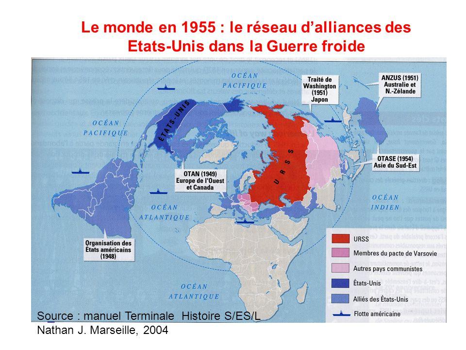 Le monde en 1955 : le réseau d'alliances des Etats-Unis dans la Guerre froide