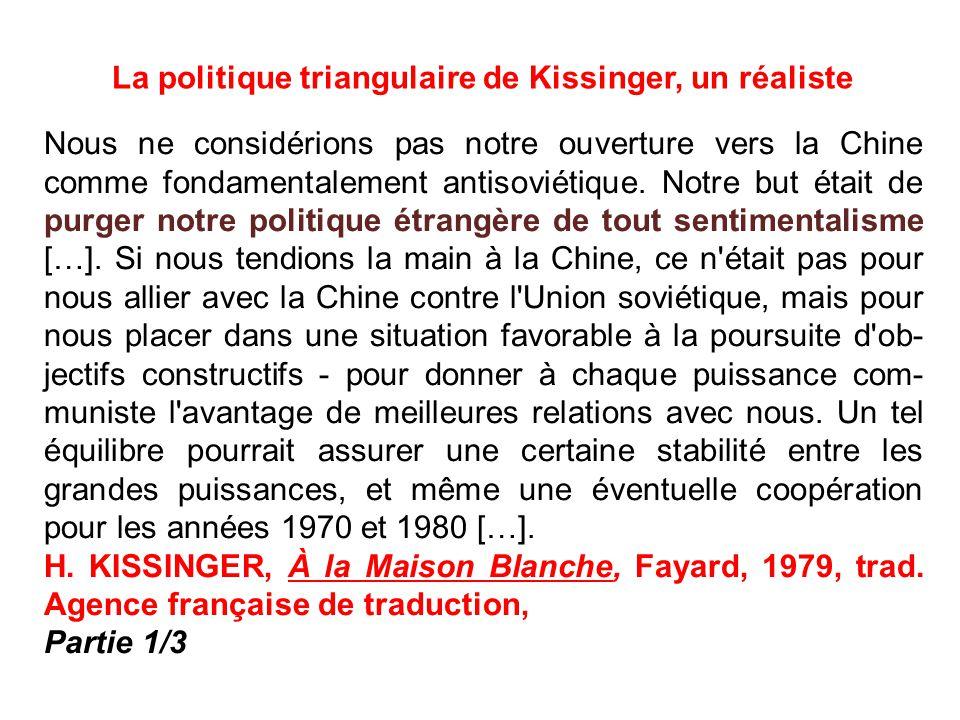 La politique triangulaire de Kissinger, un réaliste