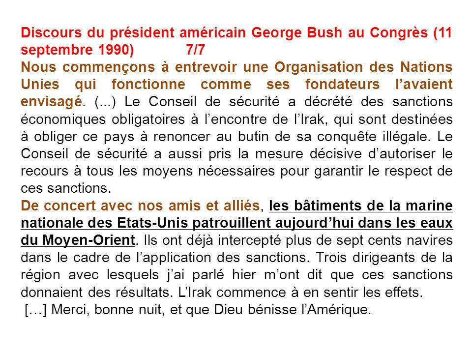 Discours du président américain George Bush au Congrès (11 septembre 1990) 7/7