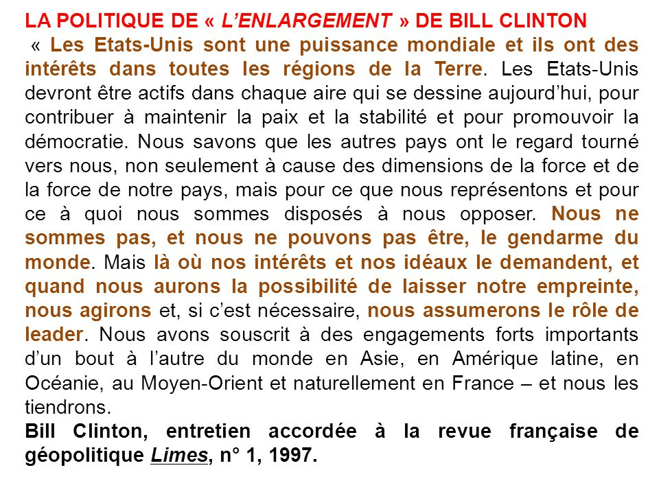 LA POLITIQUE DE « L'ENLARGEMENT » DE BILL CLINTON